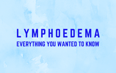 Management and Treatment of Lymphoedema