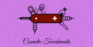cosmetic tweakments